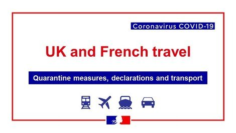COVID-19: UK and French travel and quarantine measures