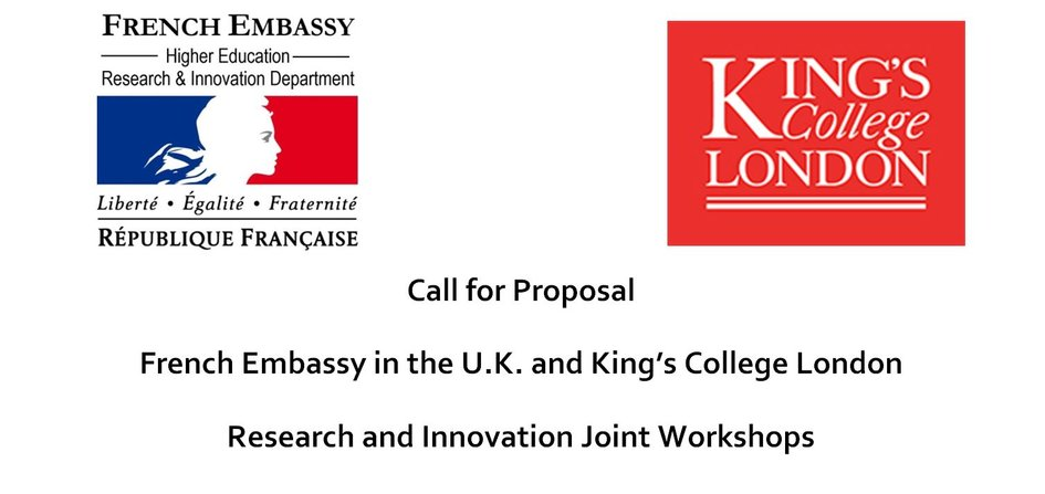 Call for proposal: King's College London - French Embassy